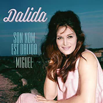 Viniluri VINIL Universal Records Dalida - Son Nom Est Dalida / Miguel VINIL Universal Records Dalida - Son Nom Est Dalida / Miguel