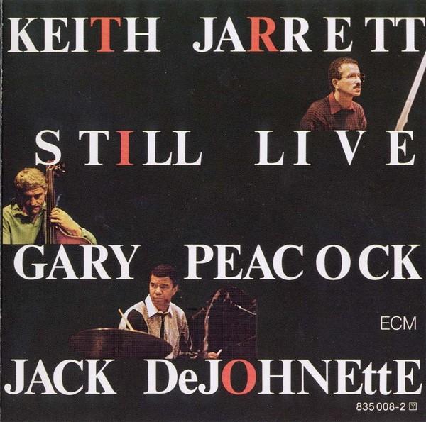 Viniluri VINIL ECM Records Keith Jarrett, Gary Peacock, Jack DeJohnette: Still LiveVINIL ECM Records Keith Jarrett, Gary Peacock, Jack DeJohnette: Still Live