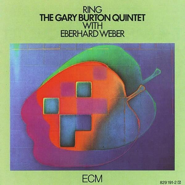 Muzica CD CD ECM Records The Gary Burton Quintet & Eberhard Weber: RingCD ECM Records The Gary Burton Quintet & Eberhard Weber: Ring