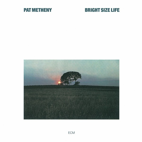 Muzica CD CD ECM Records Pat Metheny: Bright Size LifeCD ECM Records Pat Metheny: Bright Size Life