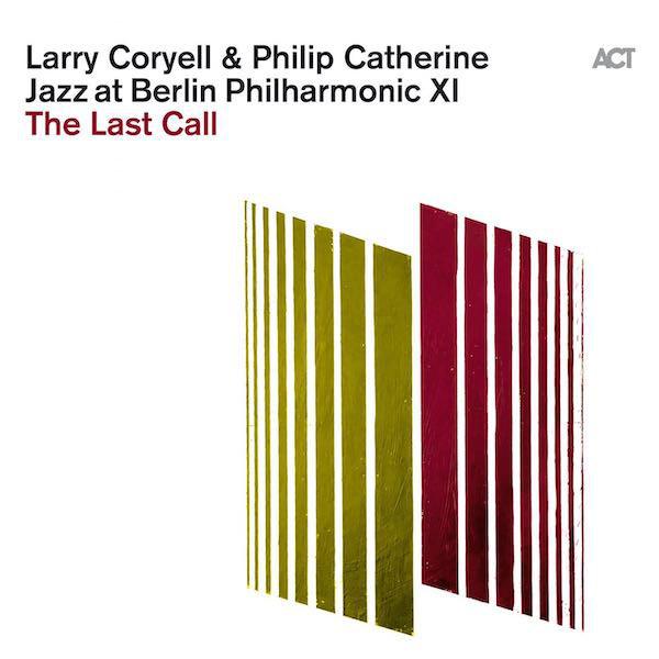 Viniluri VINIL ACT Larry Coryell & Philip Catherine - Jazz at Berlin PhilharmonicVINIL ACT Larry Coryell & Philip Catherine - Jazz at Berlin Philharmonic