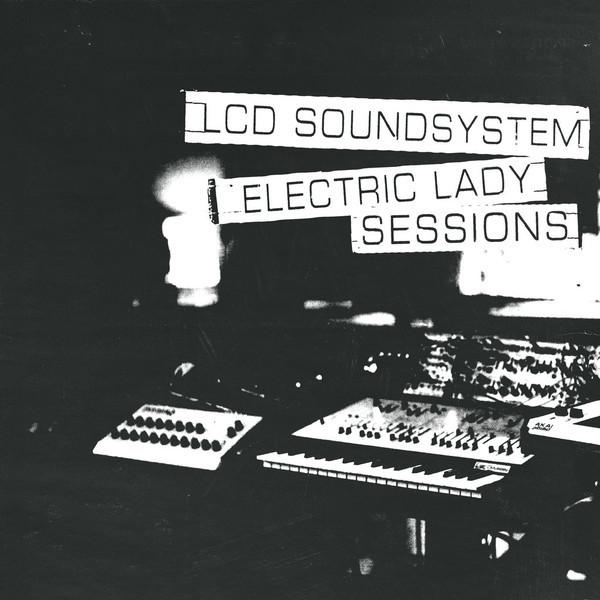 Viniluri VINIL Universal Records Lcd Soundsystem - Electric Lady SessionsVINIL Universal Records Lcd Soundsystem - Electric Lady Sessions