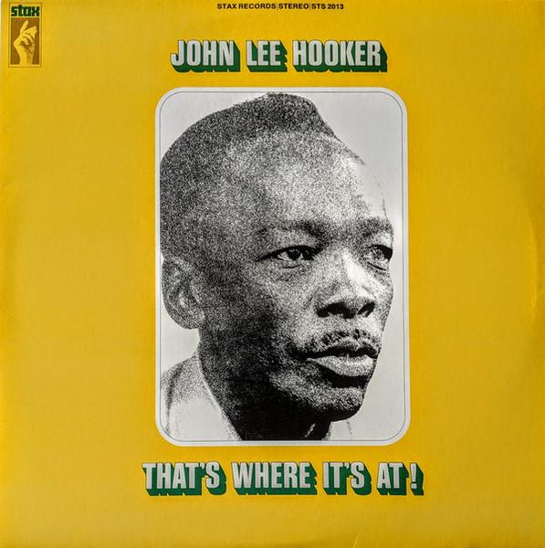 Viniluri VINIL Universal Records John Lee Hooker - That s Where Its AtVINIL Universal Records John Lee Hooker - That s Where Its At