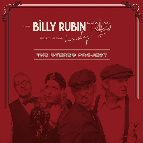 Viniluri VINIL ProJect The Billy Rubin Trio: The Stereo ProjectVINIL ProJect The Billy Rubin Trio: The Stereo Project