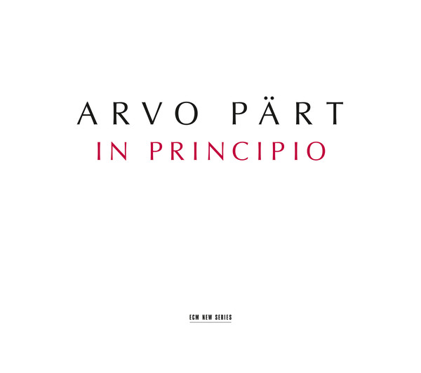Muzica CD CD ECM Records Arvo Part: In PrincipioCD ECM Records Arvo Part: In Principio