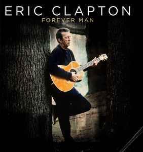 Viniluri VINIL Universal Records Eric Clapton - Forever ManVINIL Universal Records Eric Clapton - Forever Man