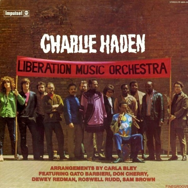 Viniluri VINIL Universal Records Charlie Haden - Liberation Music OrchestraVINIL Universal Records Charlie Haden - Liberation Music Orchestra