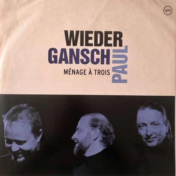 Viniluri VINIL ProJect Menage a Trois - Wieder, Gansch, PaulVINIL ProJect Menage a Trois - Wieder, Gansch, Paul