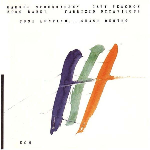 Viniluri VINIL ECM Records Markus Stockhausen / Gary Peacock: Cosi Lontano  ... Quasi DentroVINIL ECM Records Markus Stockhausen / Gary Peacock: Cosi Lontano  ... Quasi Dentro