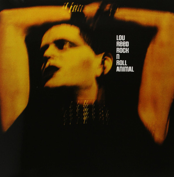 Viniluri VINIL Universal Records Lou Reed - Rock & Roll Animal (Remastered)VINIL Universal Records Lou Reed - Rock & Roll Animal (Remastered)