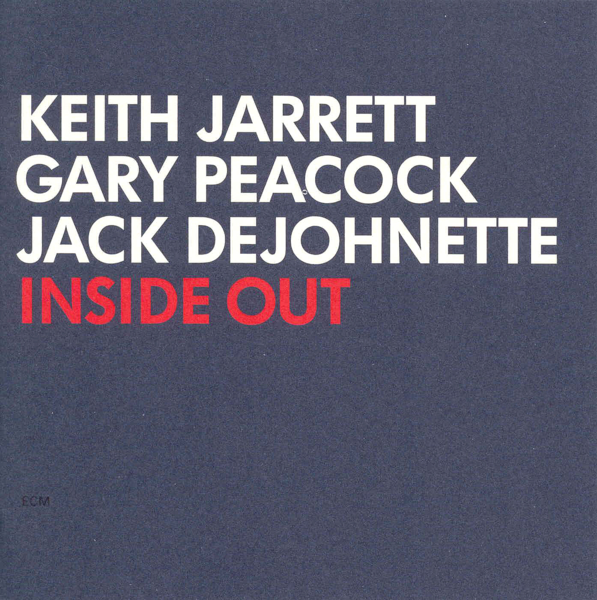 Muzica CD CD ECM Records Keith Jarrett, Gary Peacock, Jack DeJohnette: Inside OutCD ECM Records Keith Jarrett, Gary Peacock, Jack DeJohnette: Inside Out