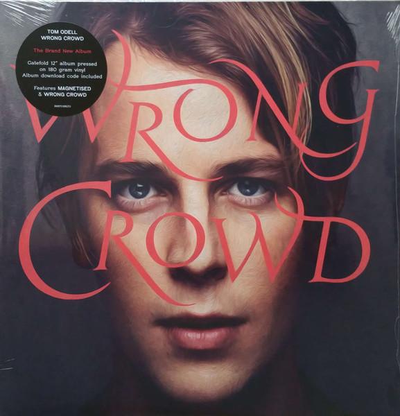 Viniluri VINIL Universal Records Tom Odell - Wrong CrowdVINIL Universal Records Tom Odell - Wrong Crowd