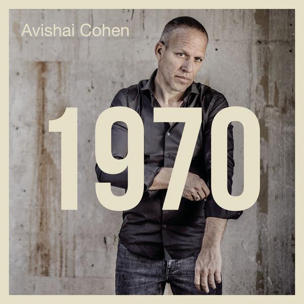 Viniluri VINIL Universal Records Avishai Cohen - 1970VINIL Universal Records Avishai Cohen - 1970