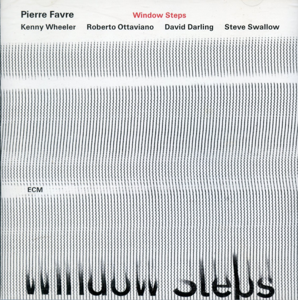 Muzica CD CD ECM Records Pierre Favre: Window StepsCD ECM Records Pierre Favre: Window Steps