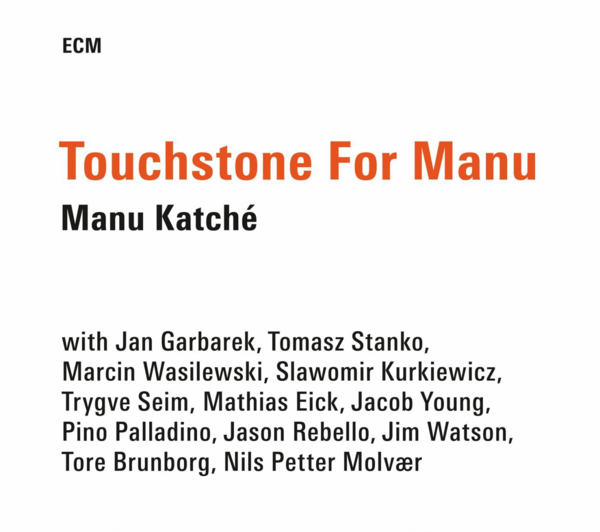 Muzica CD CD ECM Records Manu Katche: Touchstone for ManuCD ECM Records Manu Katche: Touchstone for Manu