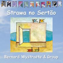 Muzica CD CD ECM Records Bernhard Wystraete: Strawa no SertaoCD ECM Records Bernhard Wystraete: Strawa no Sertao