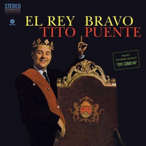 Viniluri VINIL Universal Records TITO PUENTE - EL REY BRAVO + 1 BONUS TRACKVINIL Universal Records TITO PUENTE - EL REY BRAVO + 1 BONUS TRACK