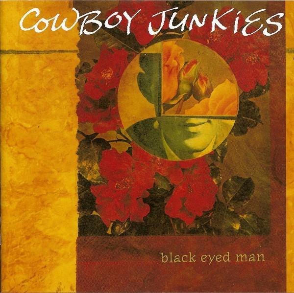 Viniluri VINIL Universal Records Cowboy Junkies - Black Eyed ManVINIL Universal Records Cowboy Junkies - Black Eyed Man