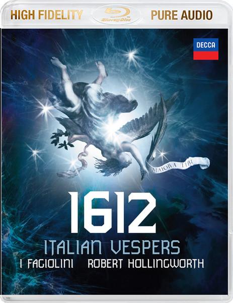Muzica BLURAY Decca 1612 - Italian Vespers ( I Fagiolini, Robert Hollingworth ) BluRay AudioBLURAY Decca 1612 - Italian Vespers ( I Fagiolini, Robert Hollingworth ) BluRay Audio