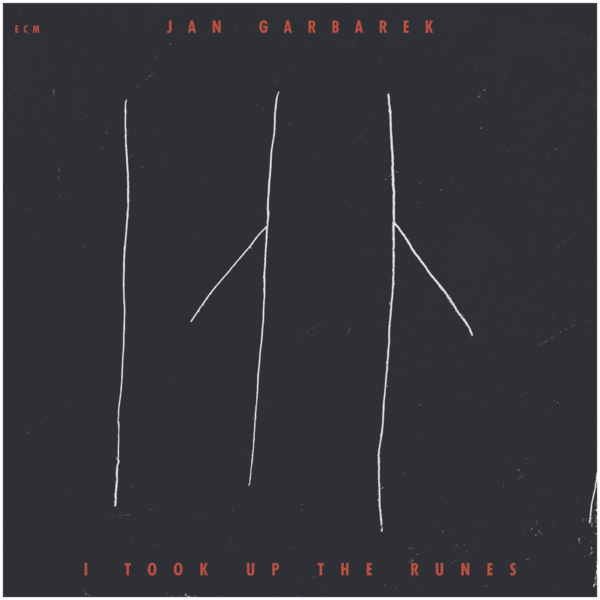 Viniluri VINIL ECM Records Jan Garbarek: I Took Up The RunesVINIL ECM Records Jan Garbarek: I Took Up The Runes