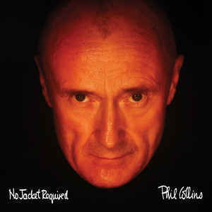 Viniluri VINIL Universal Records Phil Collins - No Jacket RequiredVINIL Universal Records Phil Collins - No Jacket Required