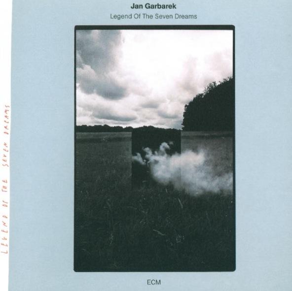 Muzica CD CD ECM Records Jan Garbarek: Legend Of The Seven DreamsCD ECM Records Jan Garbarek: Legend Of The Seven Dreams