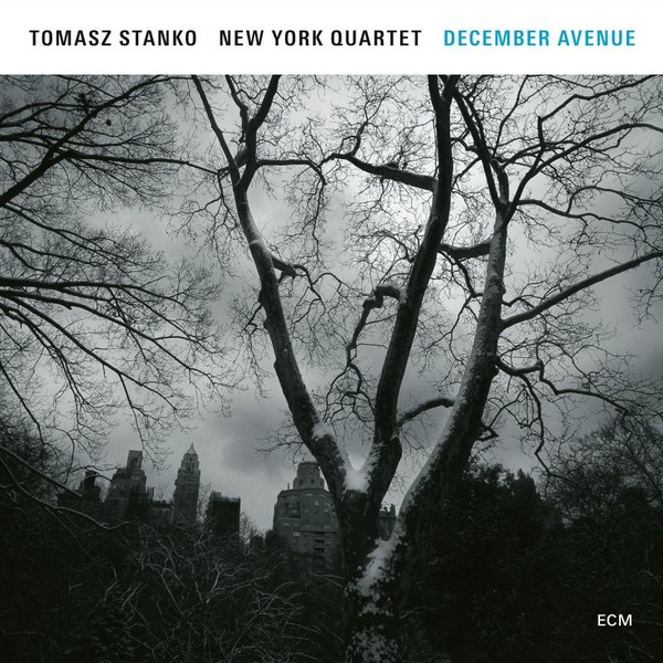 Muzica CD CD ECM Records Tomasz Stanko NY Quartet: December AvenueCD ECM Records Tomasz Stanko NY Quartet: December Avenue