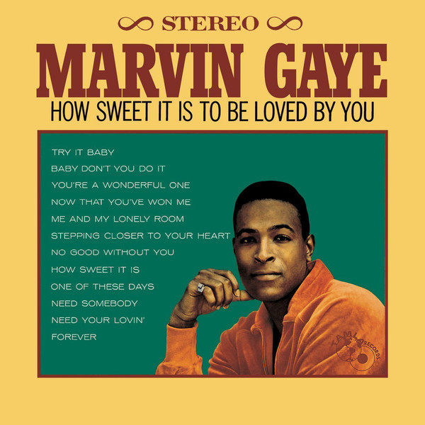 Viniluri VINIL Universal Records Marvin Gaye - How Sweet It Is To Be Loved By You VINIL Universal Records Marvin Gaye - How Sweet It Is To Be Loved By You