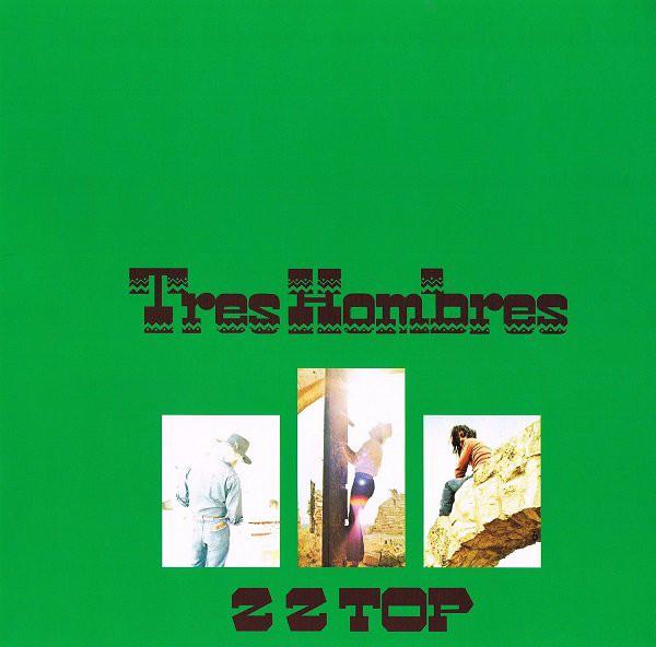 Viniluri VINIL Universal Records ZZ Top - Tres Hombres (Deluxe Vinyl)VINIL Universal Records ZZ Top - Tres Hombres (Deluxe Vinyl)