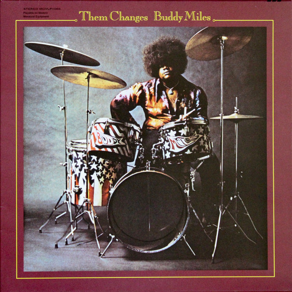 Viniluri VINIL Universal Records Buddy Miles - Them ChangesVINIL Universal Records Buddy Miles - Them Changes