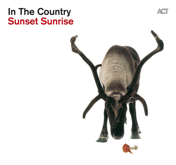 Viniluri VINIL ACT In The Country: Sunset SunriseVINIL ACT In The Country: Sunset Sunrise