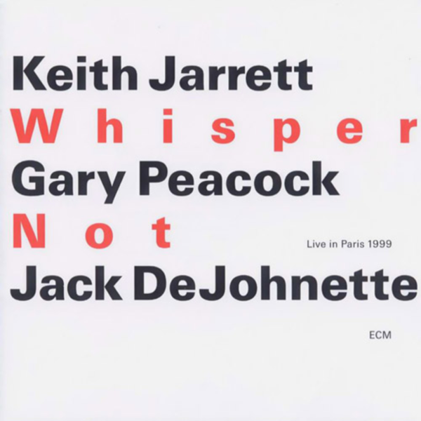 Muzica CD CD ECM Records Keith Jarrett, Gary Peacock, Jack DeJohnette: Whisper NotCD ECM Records Keith Jarrett, Gary Peacock, Jack DeJohnette: Whisper Not