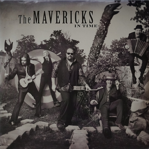 Viniluri VINIL Universal Records The Mavericks ‎- In Time VINIL Universal Records The Mavericks ‎- In Time
