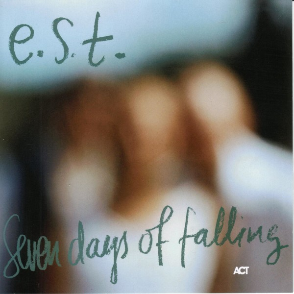 Muzica CD ACT Esbjorn Svensson Trio: Seven Days Of FallingCD ACT Esbjorn Svensson Trio: Seven Days Of Falling
