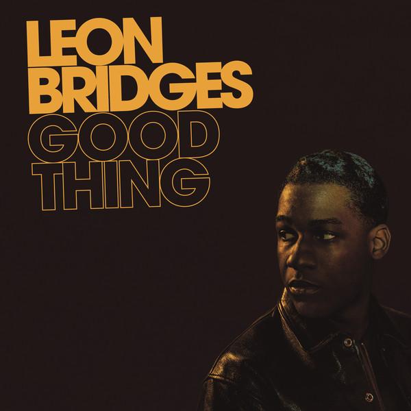 Viniluri VINIL Universal Records Leon Bridges - Good ThingVINIL Universal Records Leon Bridges - Good Thing