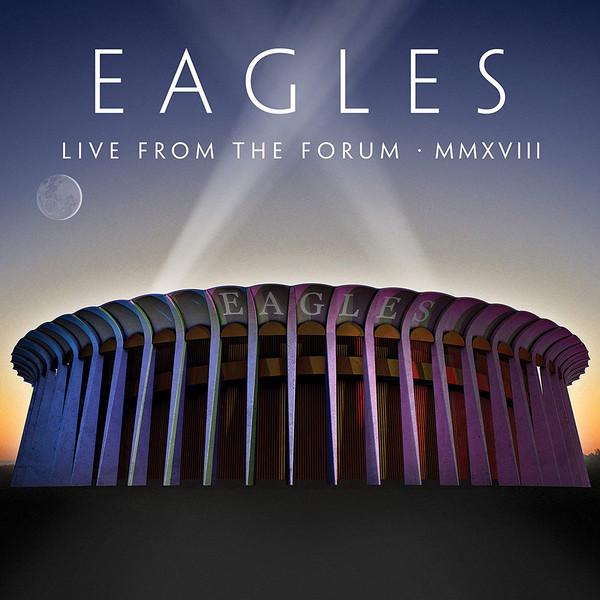 Viniluri VINIL Universal Records Eagles - Live From The Forum MMXVIIIVINIL Universal Records Eagles - Live From The Forum MMXVIII