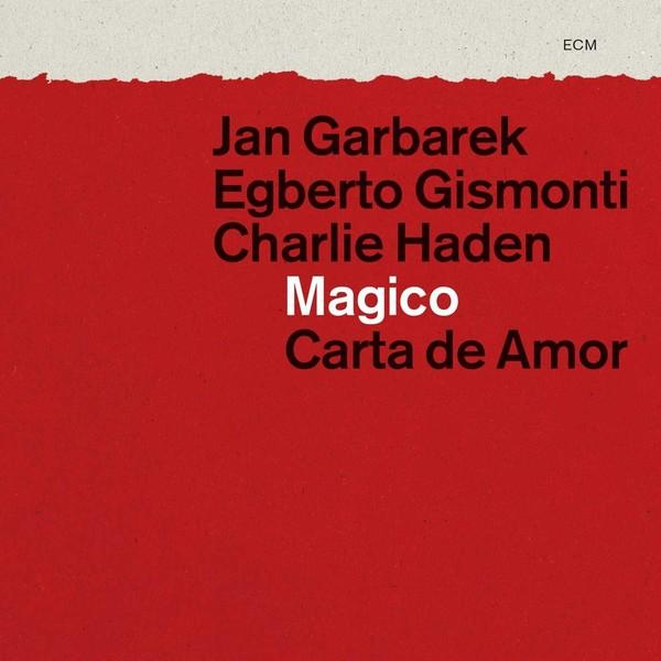 Muzica CD CD ECM Records Egberto Gismonti, Charlie Haden, Jan Garbarek: Carta De AmorCD ECM Records Egberto Gismonti, Charlie Haden, Jan Garbarek: Carta De Amor