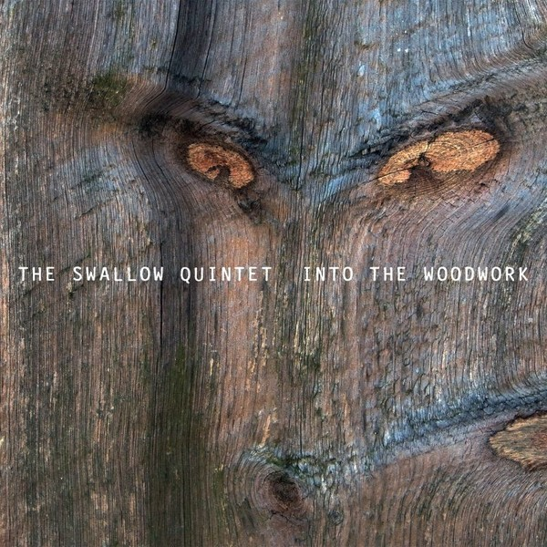Muzica CD CD ECM Records Steve Swallow Quintet: Into The WoodworkCD ECM Records Steve Swallow Quintet: Into The Woodwork