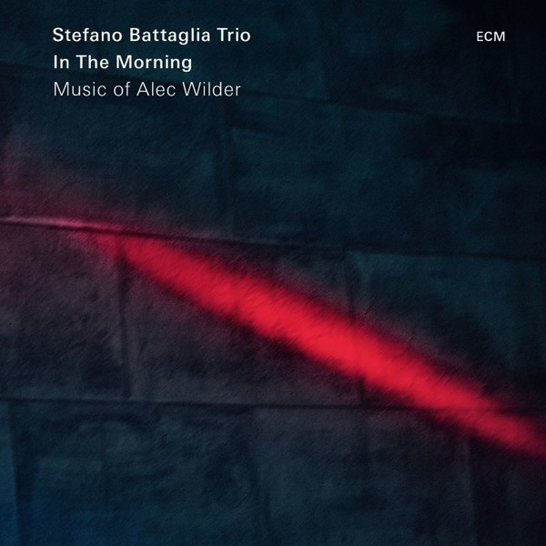 Muzica CD CD ECM Records Stefano Battaglia Trio: In The Morning - Music Of Alec WilderCD ECM Records Stefano Battaglia Trio: In The Morning - Music Of Alec Wilder