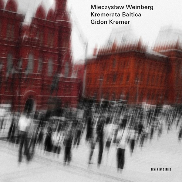 Muzica CD CD ECM Records Gidon Kremer, Kremerata Baltica - Mieczyslaw WeinbergCD ECM Records Gidon Kremer, Kremerata Baltica - Mieczyslaw Weinberg