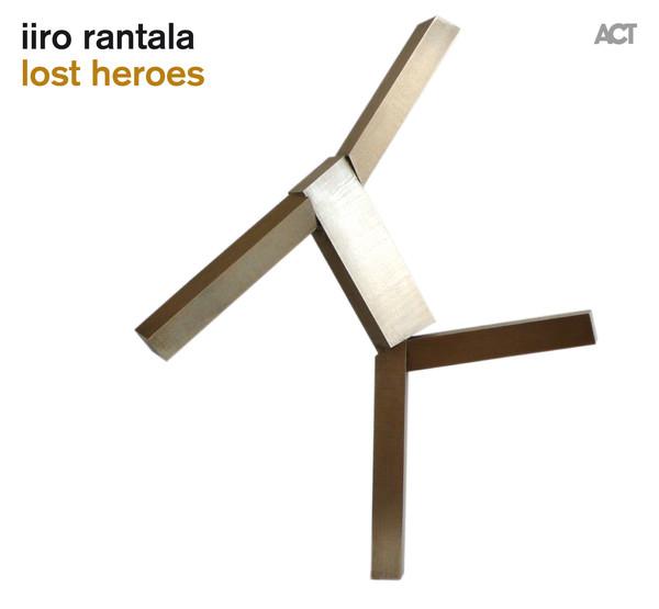 Viniluri VINIL ACT Iiro Rantala - Lost HeroesVINIL ACT Iiro Rantala - Lost Heroes