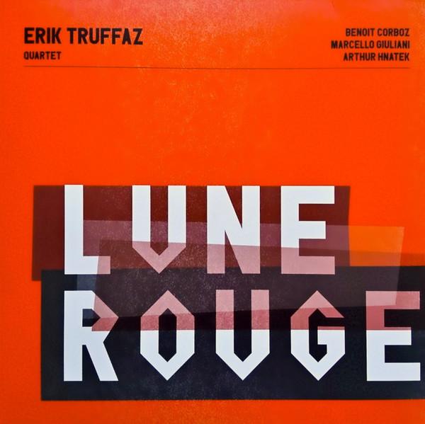 Viniluri VINIL Universal Records Erik Truffaz - Lune RougeVINIL Universal Records Erik Truffaz - Lune Rouge