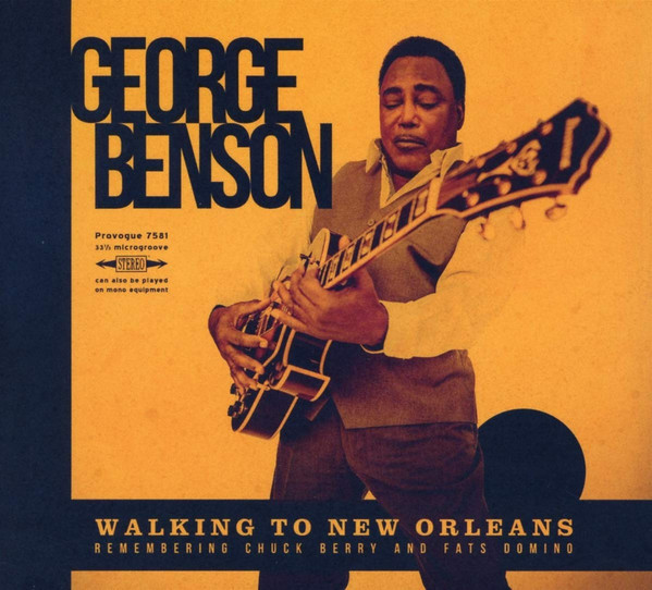 Viniluri VINIL Universal Records George Benson - Walking To New Orleans (Remembering Chuck Berry And Fats Domino)VINIL Universal Records George Benson - Walking To New Orleans (Remembering Chuck Berry And Fats Domino)
