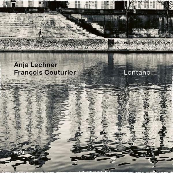 Viniluri VINIL ECM Records Anja Lechner, Francois Coutourier: LontanoVINIL ECM Records Anja Lechner, Francois Coutourier: Lontano