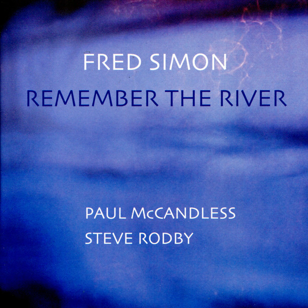 Muzica CD CD Naim Fred Simon: Remember The RiverCD Naim Fred Simon: Remember The River