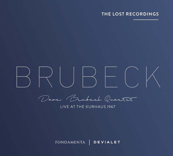Viniluri VINIL Devialet Dave Brubeck - The Lost Recordings: Live At The Kurhaus 1967VINIL Devialet Dave Brubeck - The Lost Recordings: Live At The Kurhaus 1967
