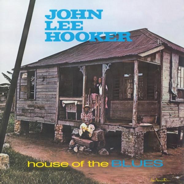 Viniluri VINIL Universal Records John Lee Hooker - House Of The BluesVINIL Universal Records John Lee Hooker - House Of The Blues