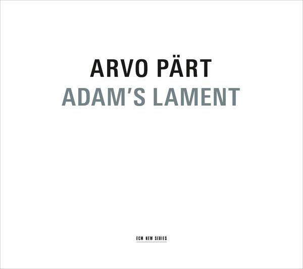 Muzica CD CD ECM Records Arvo Part: Adam's LamentCD ECM Records Arvo Part: Adam's Lament