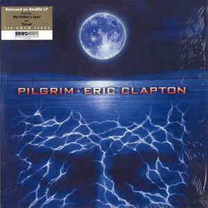 Viniluri VINIL Universal Records Eric Clapton - PilgrimVINIL Universal Records Eric Clapton - Pilgrim