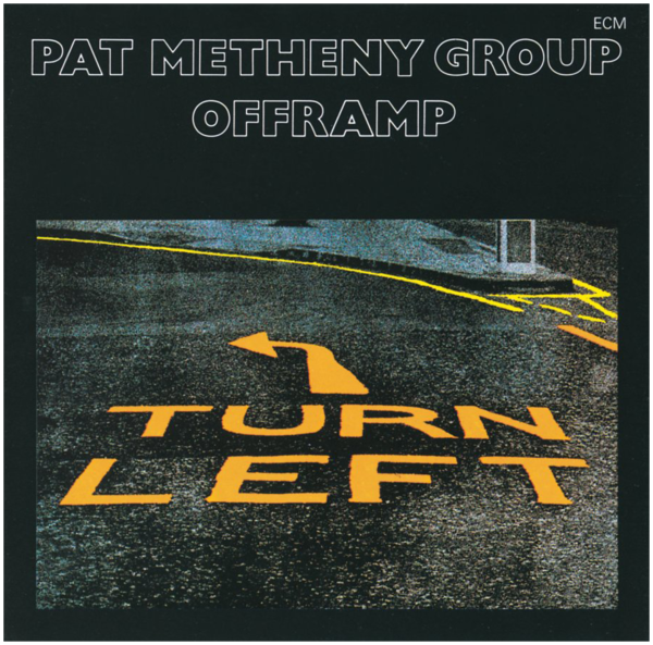 Viniluri VINIL ECM Records Pat Metheny Group: OfframpVINIL ECM Records Pat Metheny Group: Offramp
